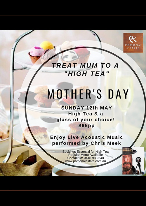 Poster - High Tea Mothers Day at Pomonal Estate